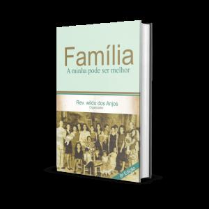 Família: A minha pode ser melhor