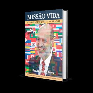 Missão Vida – Nas palavras do seu fundador